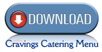 Click Here to Download Our Catering Menu